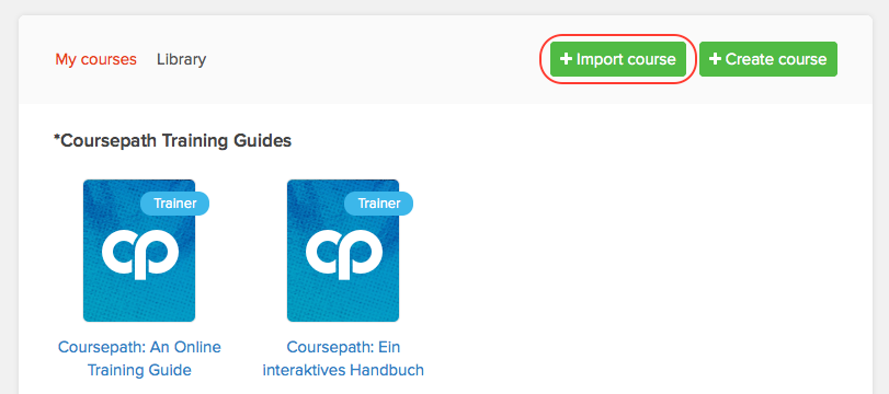 Import a course with the +Import Course button